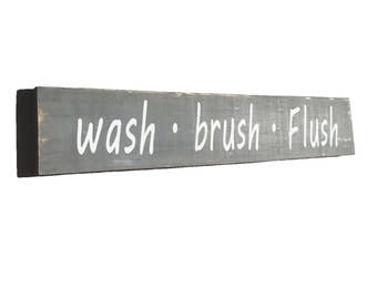 Wash Brush Flush Wood Sign, Bathroom Wall Decor, Bathroom Art, Gray and White, Distressed, Rustic