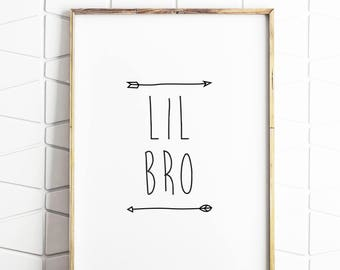 little brother gift, brother sign, brother poster, brother wall decor, brother download, lil bro sign, lil bro poster