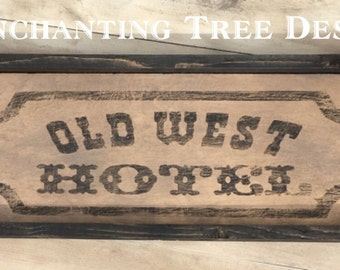 Old West Wood Sign
