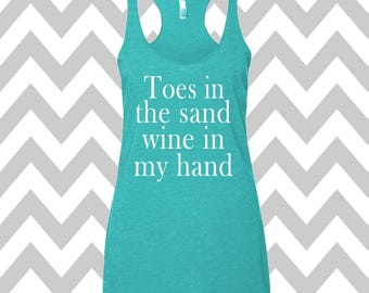 Toes In The Sand Wine In My Hand Tank Top Exercise Tank Wine Tee Vacation Tank Top Cute Womens Gym Tee Funny Workout Top Wine Drinking Tank