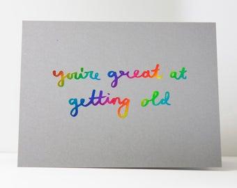Funny Birthday Card / Funny Bday Card / Sarcastic Bday Card / Snarky Bday Card / Happy Bday Card / Happy Birthday / Real Rainbow Foil Card