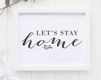Farmhouse Collection, Let's Stay Home, Instant Download, Printable Art, Rustic Chic, Cottage Style, Farmhouse Style, Gallery Wall Art
