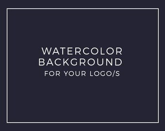 Premade Logo Add On: Watercolor Background