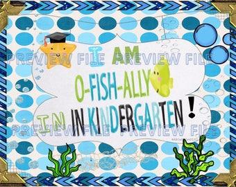 Ofishally in Kindergarten-End of School Year Printable Sign-Kid's Digital Download-Last Day of Preschool Announcement-Baby Book-Scrapbook
