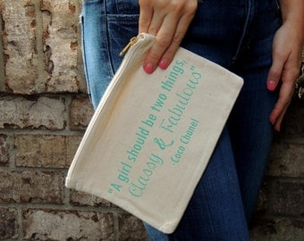 Gold Zipper Cosmetic Bag- Coco Chanel Quotes, 'A girl should be two things, Classy & Fabulous'