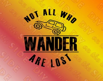 SVG Cut File Jeep Not all Who WANDER are Lost Instant Download