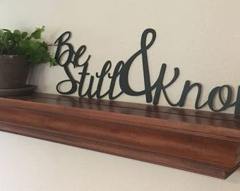 Be Still & Know Metal Sign