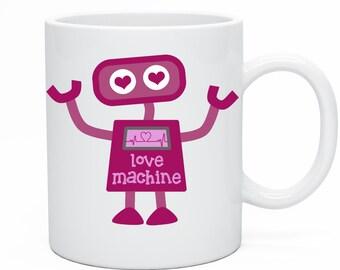 Love Machine Mug Perfect Gift for Birthday Valentines Christmas