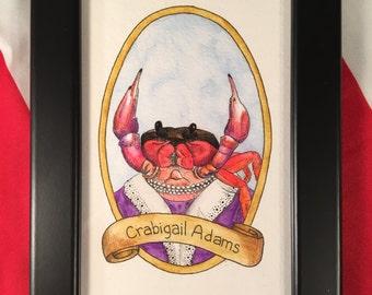 Crabigail Adams / Animal Pun Illustration / Watercolor & Ink / PreZOOdents / Abigail Adams
