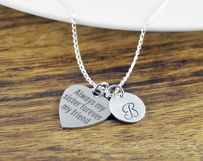 Always My Sister Forever My Friend, Gift for Sister, Sister Gift, Personalized Sister Necklace, Best Friend Jewelry, Birthday Gift