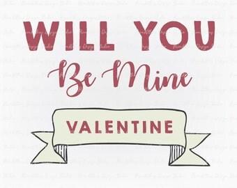 Valentines Day - SVG PNG JPG Digital Download Clip Art File - Be My Valentine