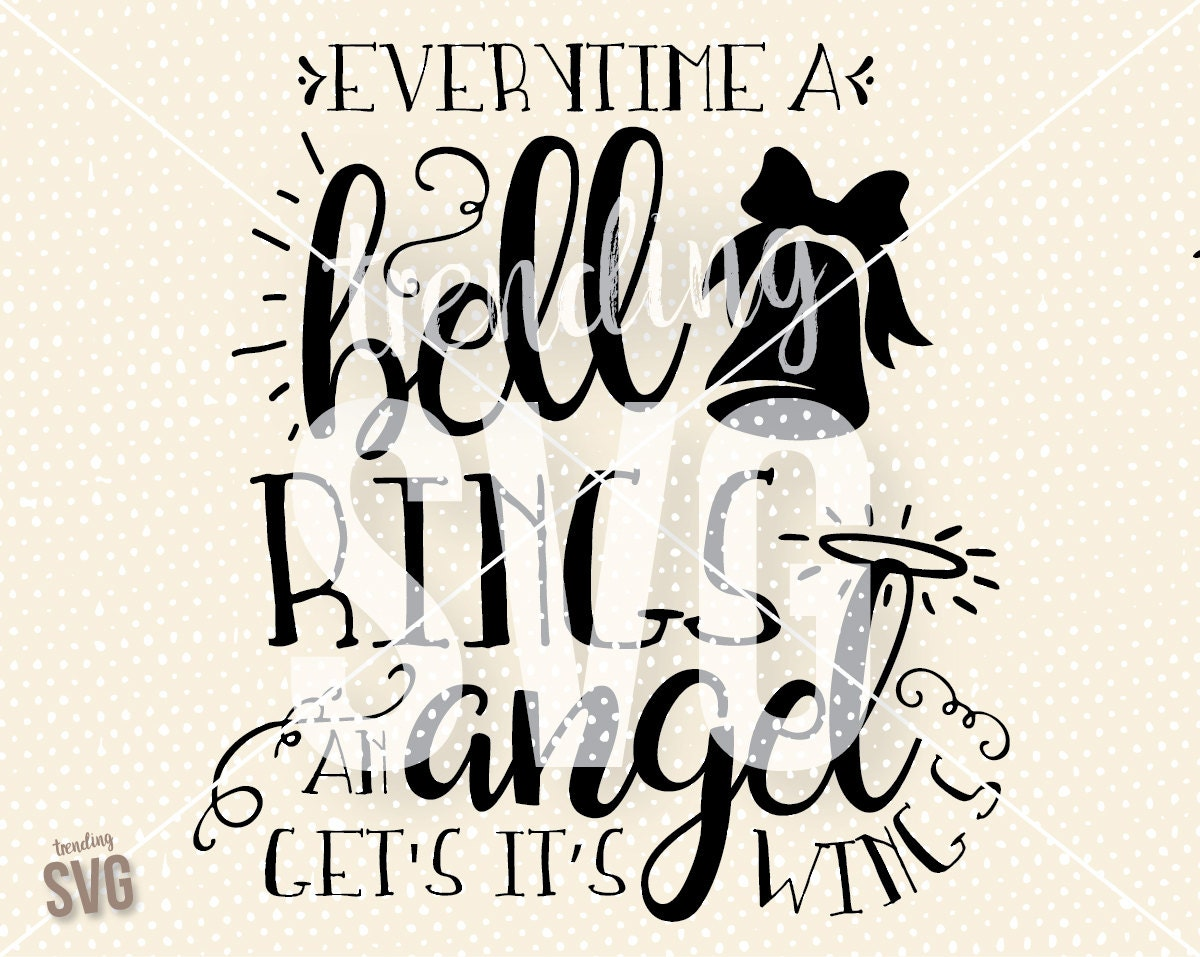 Everytime Bell Rings Angel Wings Svg Cutting File It S
