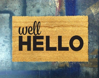 Well Hello- Coconut Welcome Doormat - Hand Painted