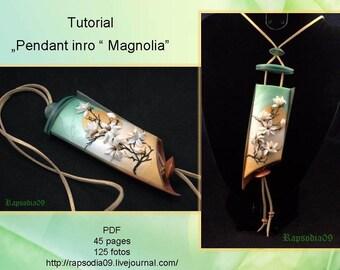 PDF tutorial pendant magnolia Polymer clay pendant tutorial Japanese pendant inro tutorial Magnolia pendant