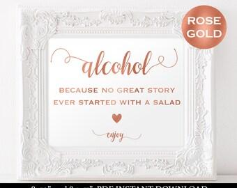 Alcohol Sign -Rose Gold Wedding Sign - Wedding Alcohol Sign Printable - Wedding Sign - 8.5x11 - 8x10 - Downloadable wedding  #WDH812237