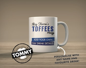 Personalised Everton Toffees Mug - Add Your own Favourite Drink Details