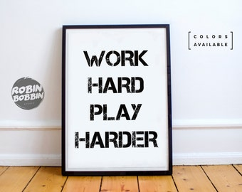 Work Hard Play Harder - Motivational Poster - Wall Decor - Minimal Art - Home Decor