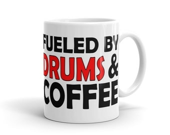 Passionate Drummer Mug - Fueled By Drums And Coffee