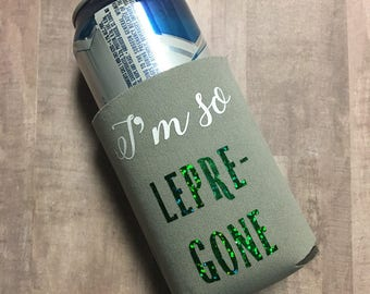 I'm so lepra-gone cooler cup, cooley cups, st patricks day, lepracon, drinking gifts