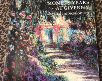 Monet'S Years at Giverny Beyond Impressionism Book Met Exhibit Catalog