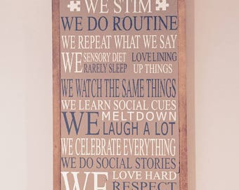 In This House - Autism Wood Sign!