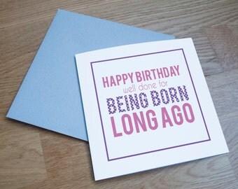 Eco Friendly Birthday Card - 'Born Long Ago'