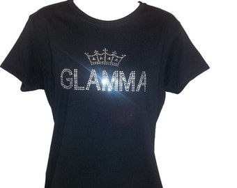 GLAMMA Rhinestone Shirt - For Glamorous Grandma that LOVES to SPARKLE