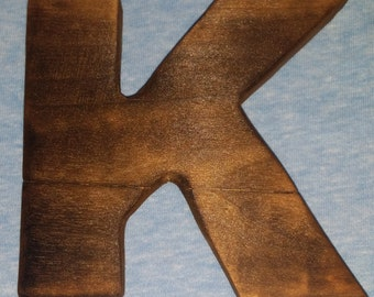 Fire Stained Wood Letter K