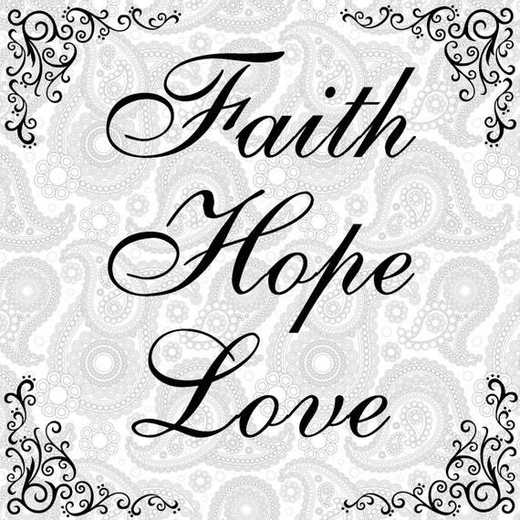 Download SVG EPS PNG Cut file Faith Hope Love cut file Svg sayings