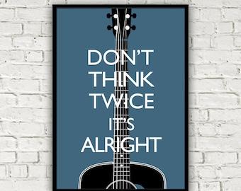 Bob Dylan music print quote