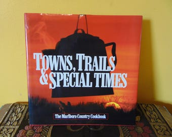 Towns, Trails & Special Times Marboro Country Cookbook