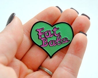 Fat Babe Enamel Pin