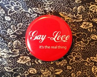 Vintage REMAKE gay rights button badge gay love. Queer rights LGBTQ LGBT Coca Cola gay pride
