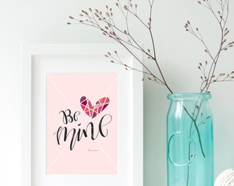 Valentines Day Printable   Be Mine Digital INSTANT DOWNLOAD 5x7