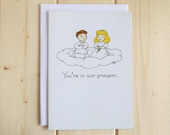 Sympathy Greeting Card - You're In Our Prayers