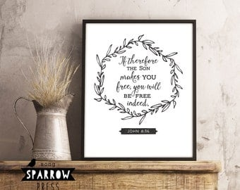 Scripture Wall Art Printable, Scripture Print, John 8:36, If the Son Makes You Free, Bible Verse Art, Bible Verse Print, Digital Download
