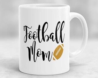 Football Mom Mug, Mothers Day Mug, Gift for Mom, Football Mug P76