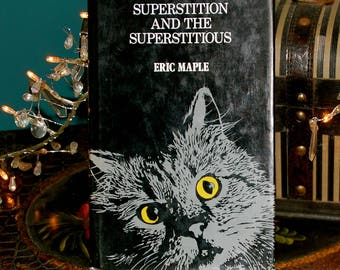 Superstition and the Superstitious - By Eric Maple - Vintage Book 1971