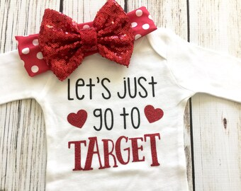 Let's Just Go To Target Baby Girl Bodysuit Outfit