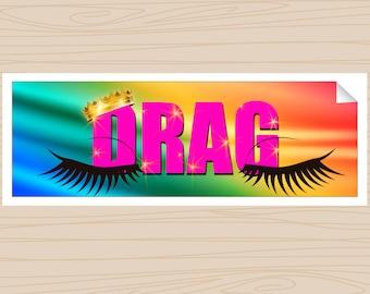 Drag Queen - Bumper Sticker (Art for the Voiceless)