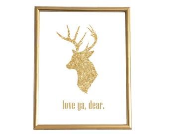 Love Ya, Dear Print