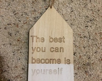 Wooden Hanging quote