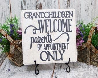 Grandchildren Welcome Parents by Appointment Only,Home Decor,Tile Quotes,Decorative Tile,Grandparents