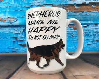 Shepherds Make Me Happy 15oz