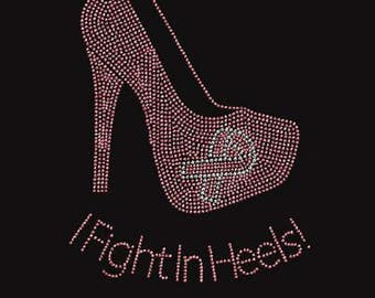 Rhinestone Breast Cancer I Fight in Heels  Ladies T Shirt or DIY Iron On Transfer     fight