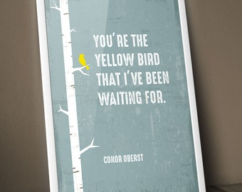 Poster Conor Oberst Quote Yellow Bird Digital Print