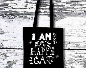 I am a happy cat! Tote Bag