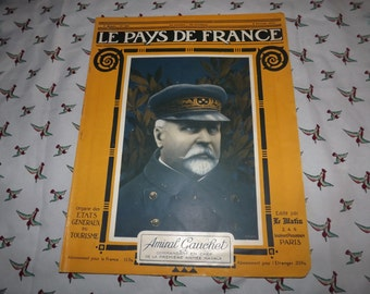 French WW1 Magazine - 100 years old Historical Newspaper - Le Pays De France - Amiral Gauchet