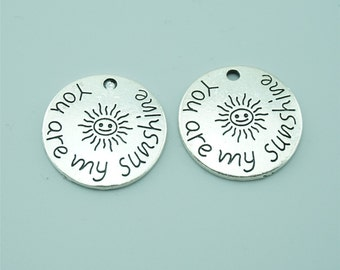 10pcs 22mm Antique Silver You Are My SunShine Charm Pendants,Sun Charm Pendants,Letter Charms Pendants Z0671
