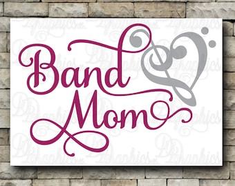 Band Mom/ SVG File/ Jpg Dxf Png/Digital Files